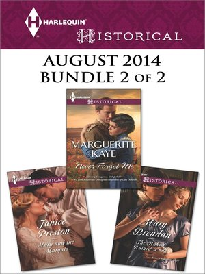 cover image of Harlequin Historical August 2014 - Bundle 2 of 2: The Rake's Ruined Lady\Never Forget Me\Mary and the Marquis