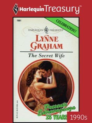 The Secret Wife by Lynne Graham · OverDrive (Rakuten OverDrive