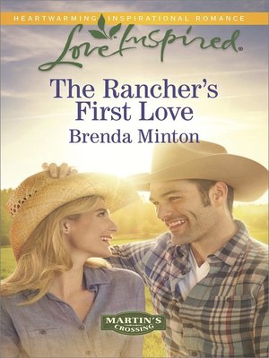 cover image of The Rancher's First Love