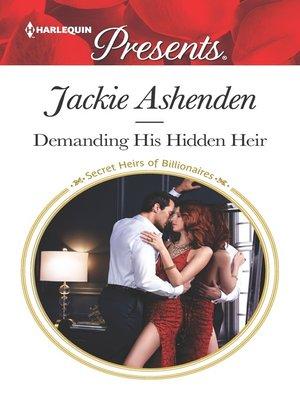 cover image of Demanding His Hidden Heir