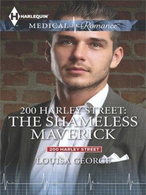 cover image of 200 Harley Street: The Shameless Maverick