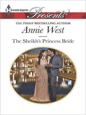 cover image of The Sheikh's Princess Bride