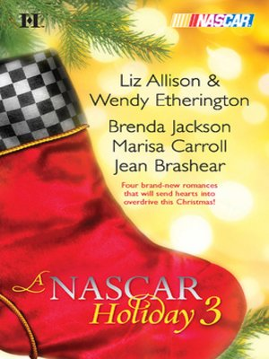 cover image of A NASCAR Holiday 3: Have a Beachy Little Christmas\Winning the Race\All They Want for Christmas\A Family for Christmas