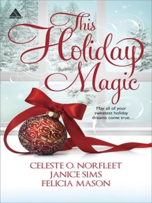 cover image of This Holiday Magic: A Gift from the Heart\Mine by Christmas\A Family for Christmas