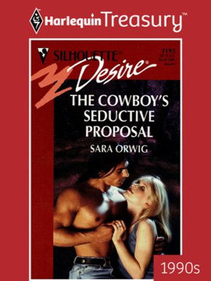 cover image of The Cowboy's Seductive Proposal