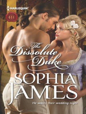 The dissolute duke by sophia james overdrive rakuten overdrive the dissolute duke fandeluxe PDF