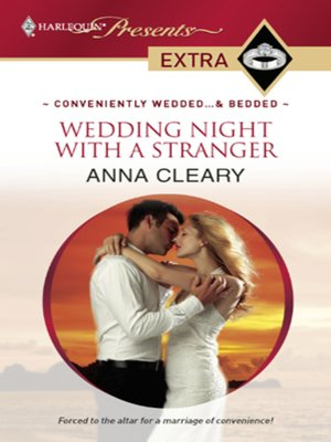 Wedding Night with a Stranger by Anna Cleary · OverDrive