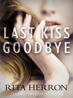 cover image of Last Kiss Goodbye
