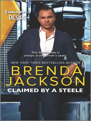 cover image of Claimed by a Steele--A Chemistry-filled Contemporary Romance