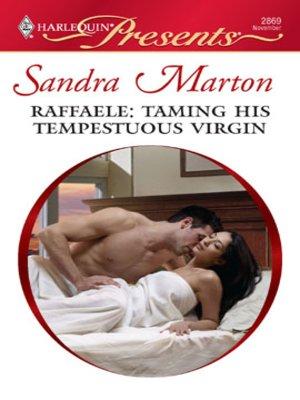 cover image of Raffaele: Taming His Tempestuous Virgin
