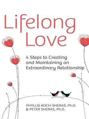 cover image of Lifelong Love: 4 Steps to Creating and Maintaining an Extraordinary Relationship