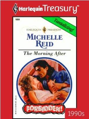 Morning After by Michelle Reid · OverDrive (Rakuten