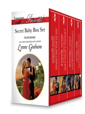 cover image of Secret Baby Box Set: The Secrets She Carried\A Scandal, a Secret, a Baby\A Shameful Consequence\Count Toussaint's Baby