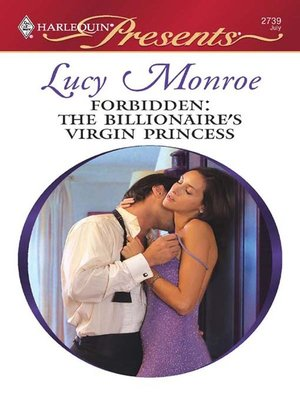 cover image of Forbidden: The Billionaire's Virgin Princess