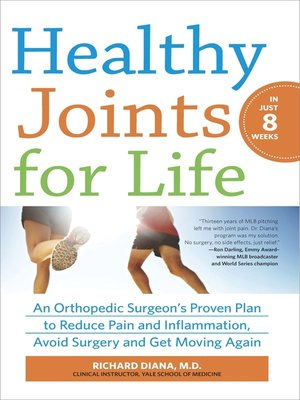 cover image of Healthy Joints for Life: An Orthopedic Surgeon's Proven Plan to Reduce Pain and Inflammation, Avoid Surgery and Get Moving Again