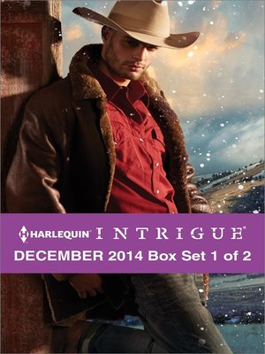 cover image of Harlequin Intrigue December 2014 - Box Set 1 of 2: Deliverance at Cardwell Ranch\Cold Case in Cherokee Crossing\Witness Protection