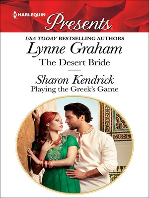 cover image of The Desert Bride & Playing the Greek's Game