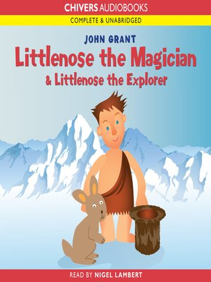 cover image of Littlenose the Magician & Littlenose the Explorer