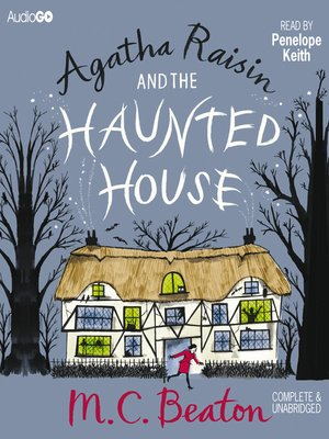cover image of Agatha Raisin and the Haunted House