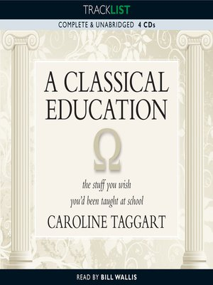 cover image of A Classical Education