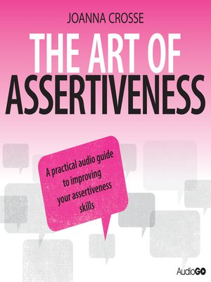 cover image of The Art of Assertiveness
