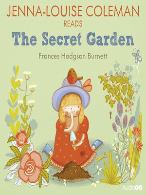 cover image of Jenna-Louise Coleman Reads The Secret Garden