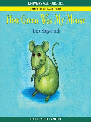 cover image of How Green was My Mouse
