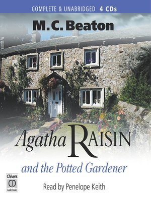 cover image of Agatha Raisin and the Potted Gardener