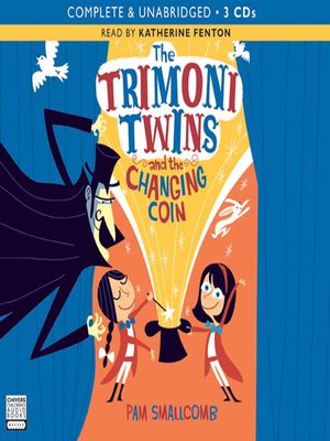 cover image of The Trimoni Twins and the Changing Coin