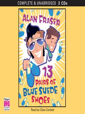 cover image of 13 Pairs of Blue Suede Shoes
