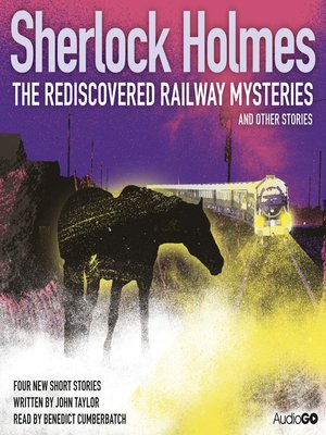 cover image of The Rediscovered Railway Mysteries and Other Stories