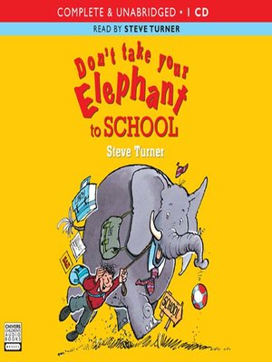cover image of Don't Take Your Elephant to School
