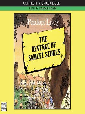 cover image of The Revenge of Samuel Stokes