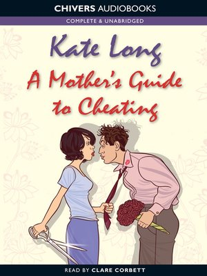 cover image of A Mother's Guide to Cheating