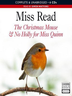 cover image of The Christmas Mouse & No Holly For Miss Quinn