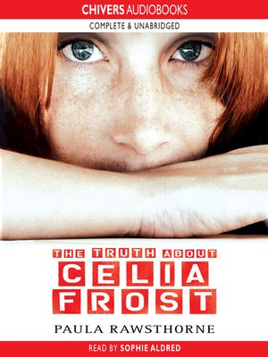 cover image of The Truth About Celia Frost