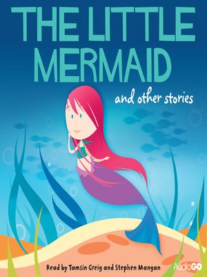 cover image of The Little Mermaid and Other Stories