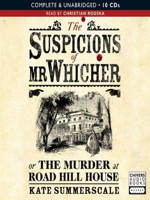 cover image of The Suspicions of Mr Whicher