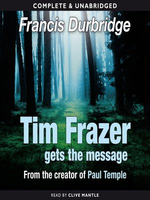 cover image of Tim Frazer Gets the Message