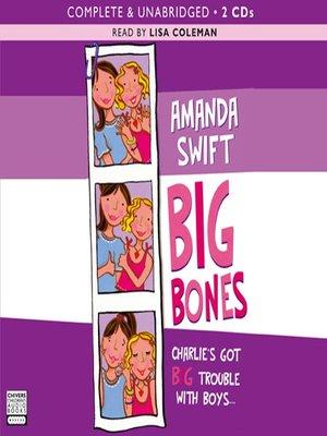 cover image of Big Bones