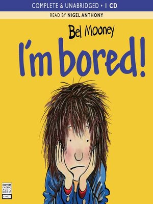 cover image of I'm Bored!