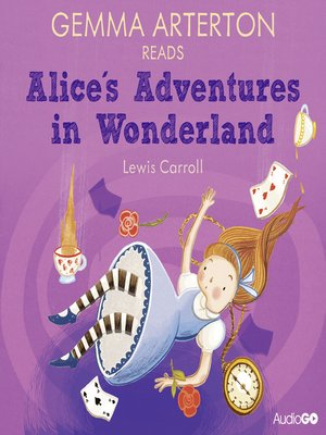 cover image of Gemma Arterton Reads Alice's Adventures in Wonderland