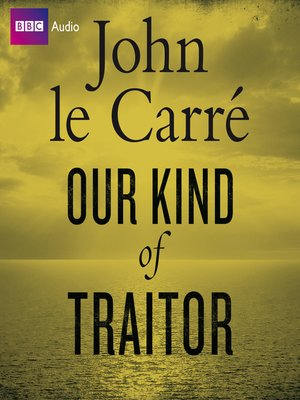 cover image of Our Kind of Traitor