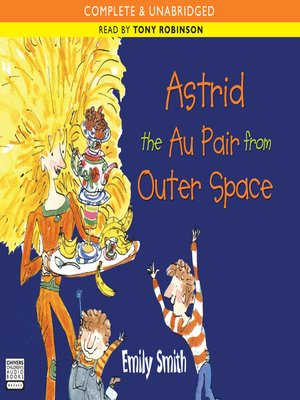 cover image of Astrid the Au Pair from Outer Space