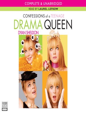 cover image of Confessions Of A Teenage Drama Queen