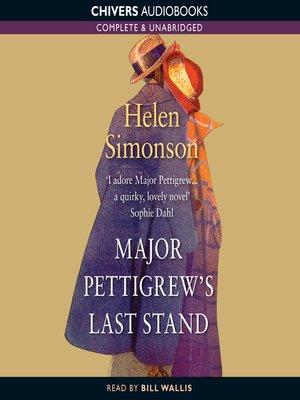 cover image of Major Pettigrew's Last Stand