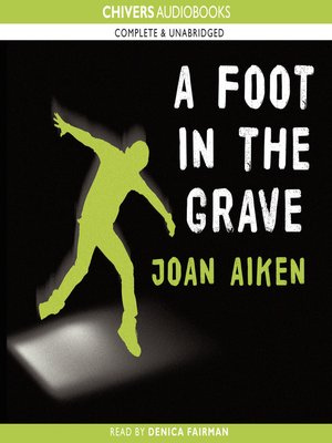 cover image of A Foot in the Grave