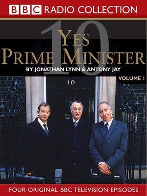 cover image of Yes, Prime Minister, Volume 1