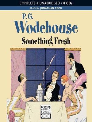 cover image of Something Fresh