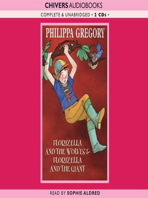 cover image of Florizella and the Wolves & Florizella and the Giant
